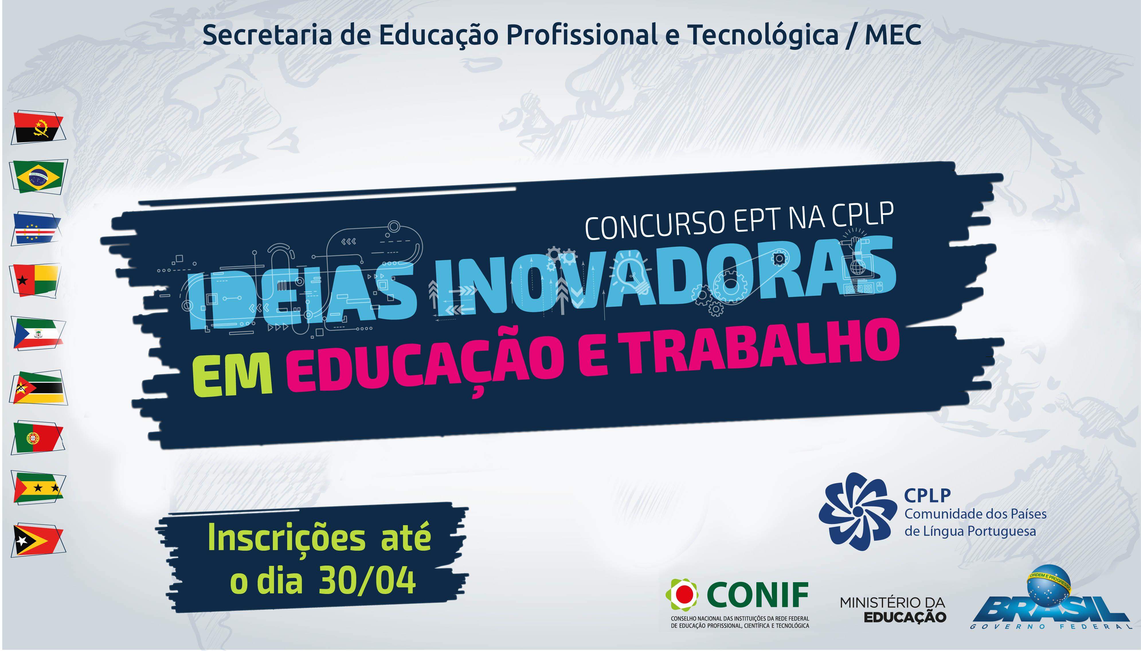 """Inscrições prorrogadas para o concurso """"Educação Profissional e Tecnológica na Comunidade de Países de Língua Portuguesa"""""""