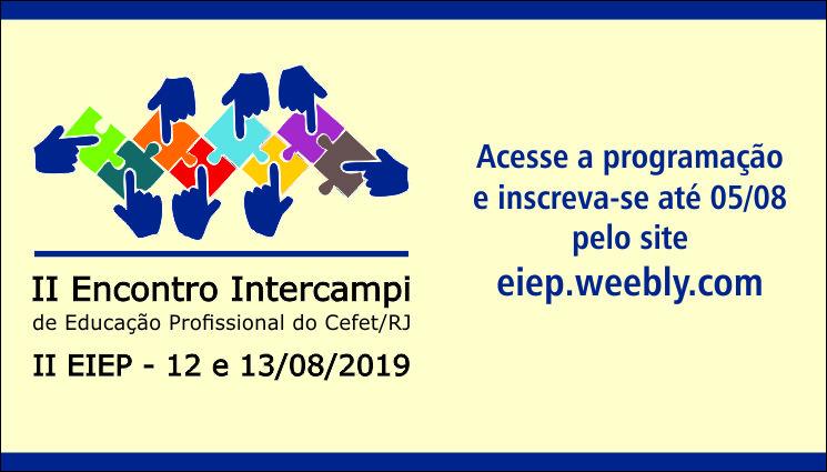 Inscrições abertas para o II Encontro Intercampi de Educação Profissional
