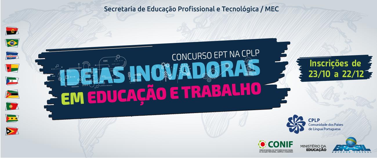 """Concurso """"Educação Profissional e Tecnológica na Comunidade de Países de Língua Portuguesa"""""""