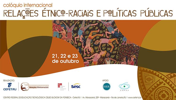 Colóquio Internacional Relações Étnico-Raciais e Políticas Públicas