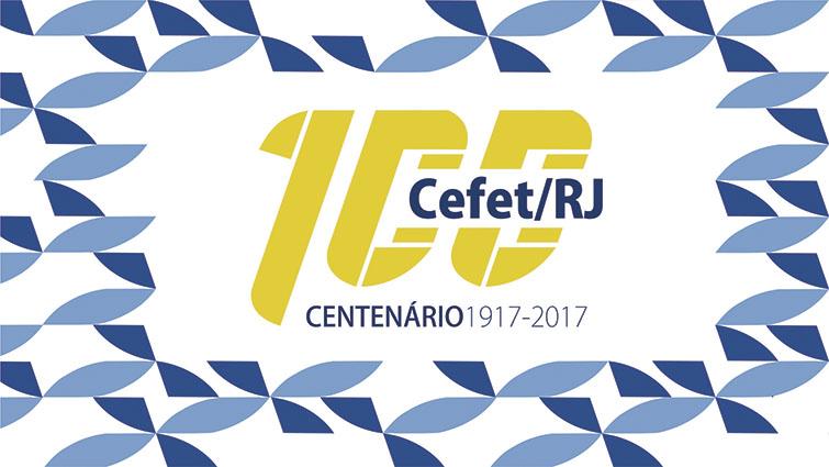 Programação do centenário do Cefet/RJ