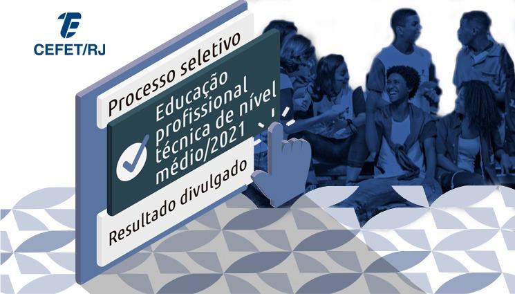 Processo seletivo para a educação profissional técnica de nível médio