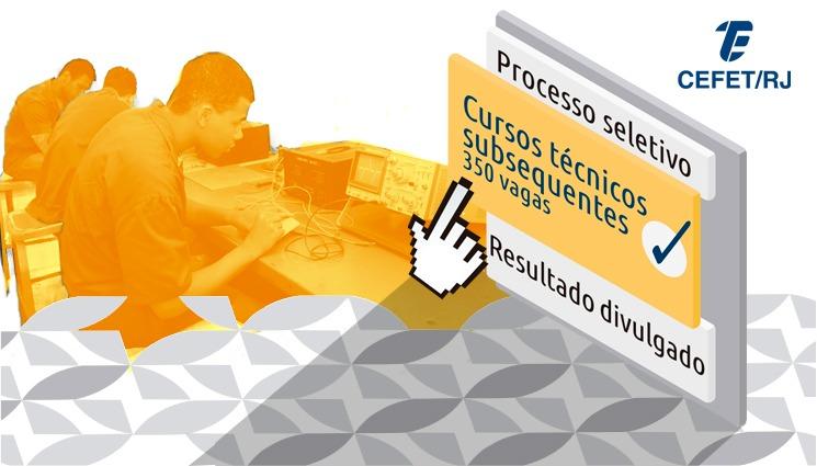 Processo seletivo para os cursos técnicos subsequentes