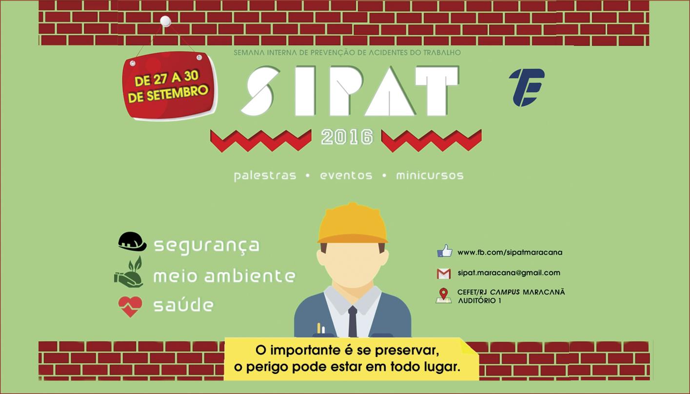 Semana Interna de Prevenção de Acidentes do Trabalho - SIPAT 2016