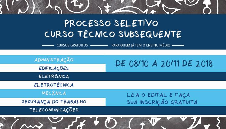 Processo seletivo para os cursos técnicos subsequentes 2019 (campus Maracanã)