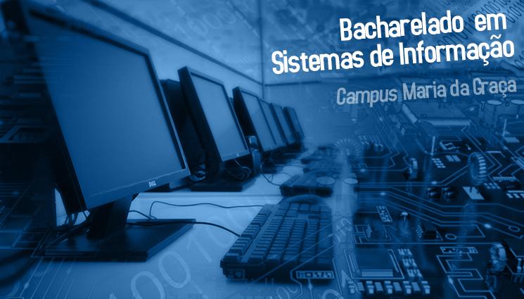 Bacharelado em Sistemas de Informação será primeira graduação do campus Maria da Graça