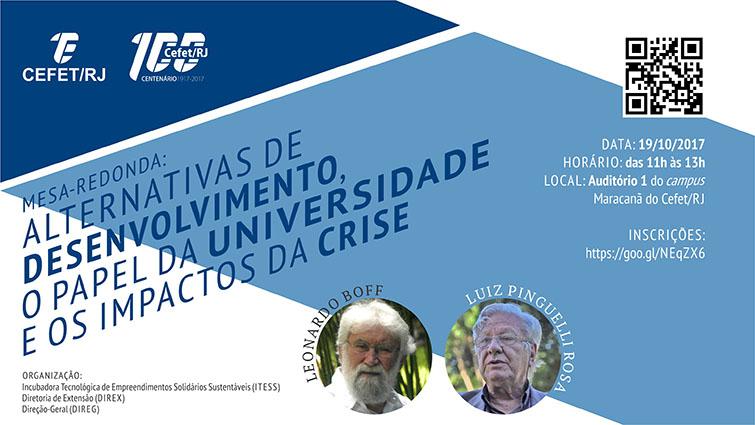 Mesa-redonda: Alternativas de desenvolvimento, o papel da universidade e os impactos da crise