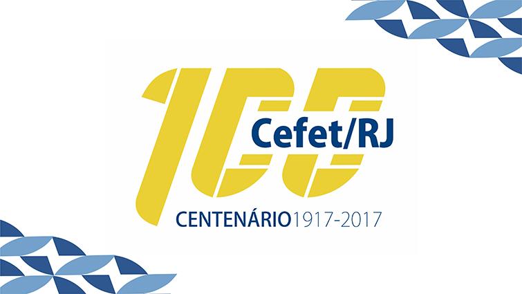 Cefet/RJ lança símbolo para comemorar centenário
