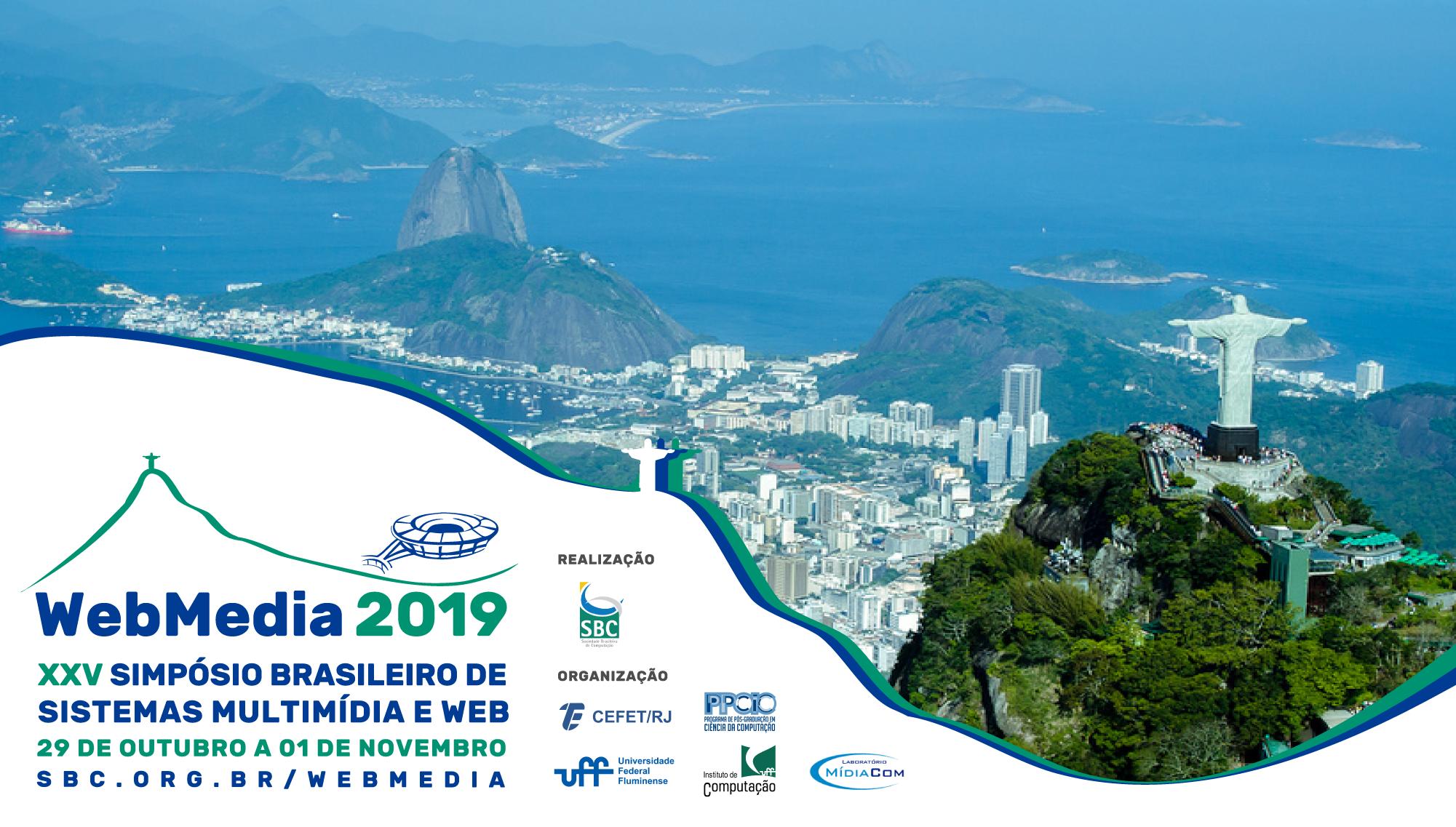Simpósio Brasileiro de Sistemas Multimídia e Web (WebMedia) 2019