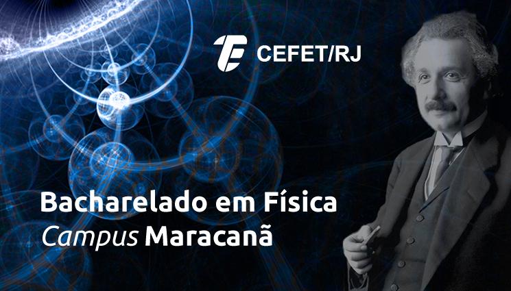 Bacharelado em Física é o mais novo curso de graduação do Cefet/RJ